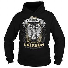 Awesome Tee ERIKSON ERIKSONBIRTHDAY ERIKSONYEAR ERIKSONHOODIE ERIKSONNAME ERIKSONHOODIES  TSHIRT FOR YOU Shirts & Tees