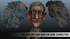 Learn how to create polygon hair for game characters.