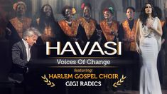 HAVASI — Voices of Change ft. Harlem Gospel Choir and Gigi Radics (Official Music Video) Harlem Gospel, Grace Youtube, Movie Songs, Music Icon, Music Education, Amazing Grace, Choir, Orchestra, The Rock
