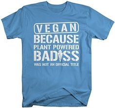 Funny Vegan T-Shirt - Title Vegans Shirts - This is a must for any vegan!! - because of course, plant powered badass was not an official title and vegans are badass! Being vegan is such a commitment!