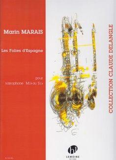 Marais, Marin. Les Folies d'Espagne.