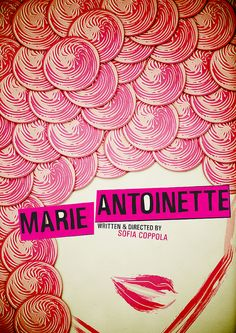 Marie Antoinette Movie Poster by Visuals By Linda, via Flickr