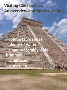 Keep this advice in mind when visiting Chichen Itza!