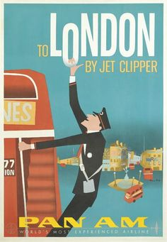 This seems to be the only vintage Pan-Am poster than I cannot find for sale anywhere!  To London by Jet Clipper.