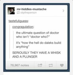 How the hell does the daleks build things?