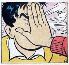 "Vintage Comic Pop Art ""Facepalm"" Auf comicallyvintage.tumblr.com http://www.pinterest.com/lizyaroszash/stay-inside-the-lines/"