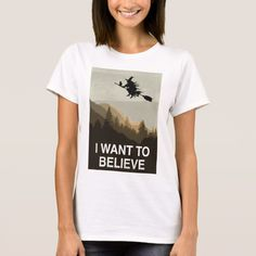 Halloween: I want to believe T-Shirt #halloween #holiday #creepyhollow #women #womensclothing