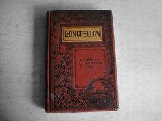 1884 Longfellow Illustrated Vintage Antique Book