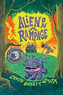 Alien on a Rampage Clete Barrett Smith Spending another adventure-filled summer at his grandmother's hotel for visiting space aliens, eighth-grader David uncovers a plot to destroy the Earth. This is a chapter book.