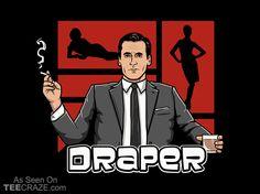 Draper T-Shirt - http://teecraze.com/draper-t-shirt/ -  Designed by Theduc    #tshirt #tee #art #fashion #clothing #apparel