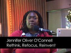 Rethink, Refocus, Reinvent with Jennifer Oliver O'Connell - Video