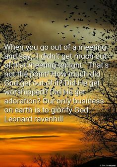 Leonard Ravenhill - our only duty is to glorify YHVH