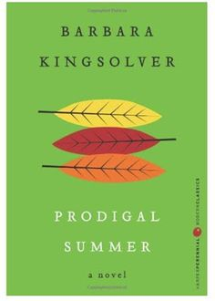 one of my favorite books - Prodigal Summer
