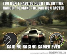 Racing gamers will know…