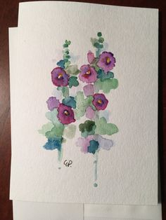 Old Fashioned Hollyhocks Watercolor Card / Hand Painted Watercolor Card