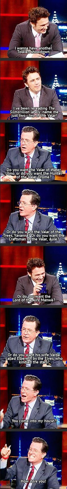 Colbert and the Lord of the Rings.
