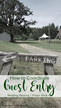 How to Coordinate Wedding Guest Entry for your Wedding day including Roadside Signage, Parking and Shuttles from Green-Eyed Girl Productions