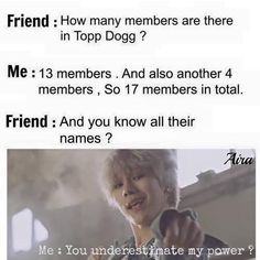 Topp Dogg Meme (I haven't even posted anything about Under Dogg yet)