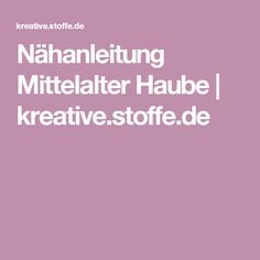 Nähanleitung Mittelalter Haube | kreative.stoffe.de