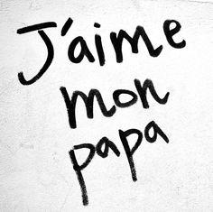 I love my Dad / J'aime mon Papa, Boulevard St-Germain, Paris, 29 août 2011.