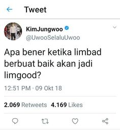 Read Kim Jungwoo from the story RECEHAN NCT by AkuMerayapDidinding (Manusia) with reads. Message Quotes, Reminder Quotes, Mood Quotes, Daily Quotes, Best Quotes, Funny Quotes Tumblr, Jokes Quotes, Funny Memes, Funny Tweets Twitter
