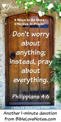 Faithful in Prayer - 4 Tips for More Effective Prayer - Philippians 4:6