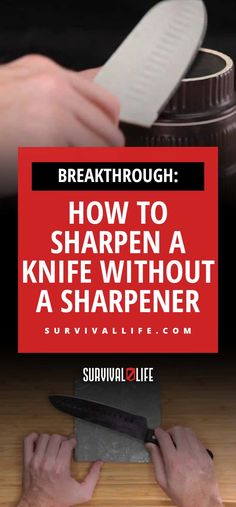 Breakthrough: How to Sharpen a Knife Without a Sharpener