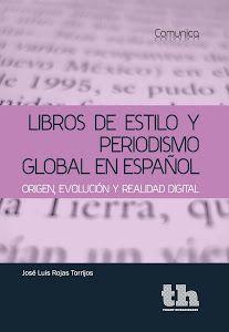 Libros de estilo y periodismo global en español