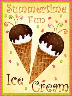 SuMMeRTiMe FuN iCe CREaM - Happy Summer, Summer Fun, Summer Sun, Fun in the Sun, Summertime, Summer!