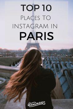 10 Best Instagram Spots in Paris - The Mandagies
