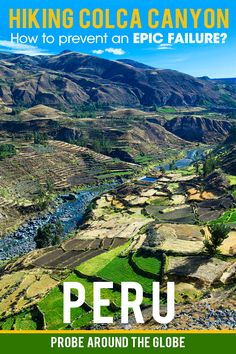 Is the Colca Canyon hike in Peru for you? Some people make it sound very easy but it is one of the largest canyons in the world! So it the hike down Colca Canyon for you? How to prevent an epic failure on your hike in Peru? Read my story and learn from my failure.