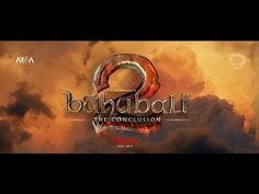 Baahubali 2   The Conclusion   Official Trailer Hindi   S S  Rajamouli  ...