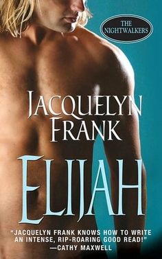 Book Three - Nightwalkers Series - Elijash...sigh...fans self