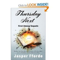First Among Sequels by Jasper Fforde. The fifth book in the Thursday Next series