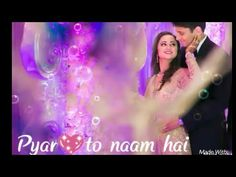 Pyar to naam hai❤ sabar ka humdam romantic whatsapp status - YouTube
