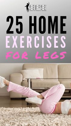 25 Home exercises for legs  Home exercises for legs - Here are 25 home exercises for legs. Some of these exercises you wont find anywhere else. #homeexercises #homeworkout #slimmerfitterstronger