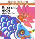 Kites Sail High: A Book about Verbs (World of Language Series)