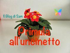 Il Blog di Sam: Spiegazione della Primula all' uncinetto