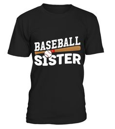 Baseball Sister Cute Proud Sibling Love T shirt  sister#tshirt#tee#gift#holiday#art#design#designer#tshirtformen#tshirtforwomen#besttshirt#funnytshirt#age#name#october#november#december#happy#grandparent#blackFriday#family#thanksgiving#birthday#image#photo#ideas#sweetshirt#bestfriend#nurse#winter#america#american#lovely#unisex#sexy#veteran#cooldesign#mug#mugs#awesome#holiday#season#cuteshirt