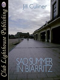 Thumbnail for SAD SUMMER IN BIARRITZ A Canadian woman, hopes to change her life by moving to Biarritz. Having escaped a devastating relationship with the mentally unstable Dominique, she is determined to make new friends and find the perfect mate.
