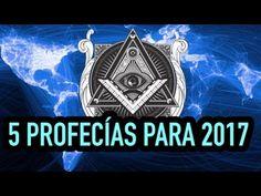 5 profecías para 2017 - YouTube