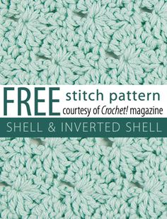 Free Shell & Inverted Shell Stitch Pattern from Crochet! magazine. Download here: http://www.crochetmagazine.com/stitch_patterns.php?pattern_id=66