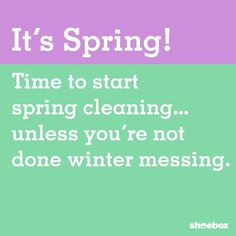 We are never ready to Spring Clean.always winter messing. --- Quotes from Shoebox Home Organization Hacks, Time Management Tips, Spring Cleaning, Shoe Box, Funny Quotes, Photo And Video, Words, Winter, Funny Stuff