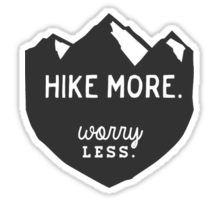 Hike More Art Sticker