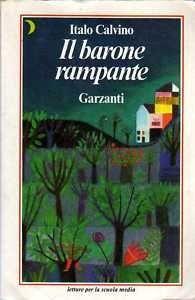 """Da """"La trilogia degli antenati"""", """"Il Barone rampante"""" - Italo Calvino"""