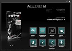Test de la formation DVD Vidéo Apprendre Lightroom 3 – Elephorm