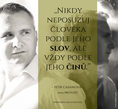 Protože - Petr Casanova - FirstClass e-shop Motto, Quotations, Advice, Motivation, Quotes, Books, Style, Psychology, Swag