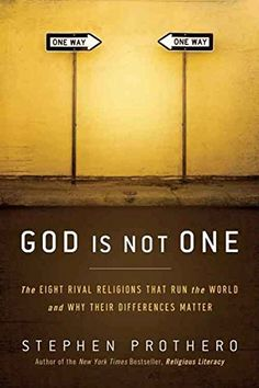 God Is Not One: The Eight Rival Religions That Run the World--and Why Their Differences Matter. Argues that persistent attempts to portray all religions as different paths to the same God overlook the distinct problem that each tradition seeks to solve. http://www.amazon.com/dp/B003F1WMAC/ref=cm_sw_r_pi_dp_6RQhxb1QSA81Z