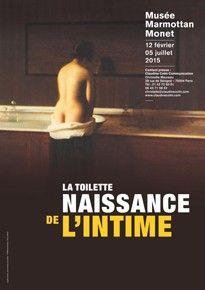La Toilette, naissance de l'Intime, Marmottan Monet Museum, Paris, France