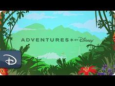 Adventure is Calling | Adventures by Disney | Disney Parks